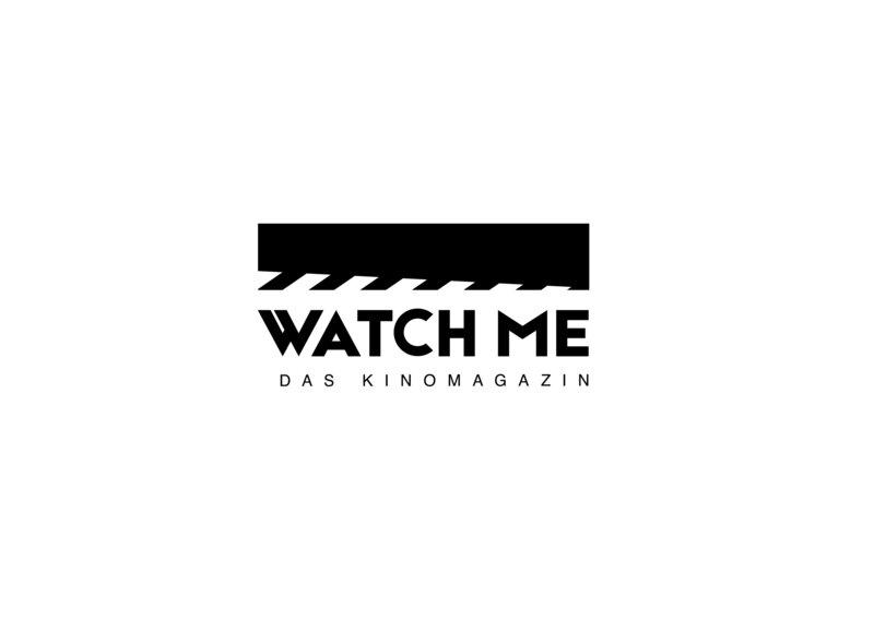 Watch Me Das Kinomagazin