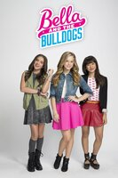 Pictured: Season 1 Gallery -- Pictured BELLA (Brec Bassinger, center), SOPHIE (Lilimar Hernandez, left), and PEPPER (Haley Tju), in BELLA AND THE BULLDOGS. Photo: Jim Fiscus/Nickelodeon©2014 Viacom, International, Inc.  All Rights Reserved.