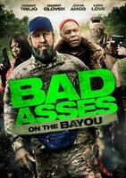 BAD ASSES ON THE BAYOU - Plakat