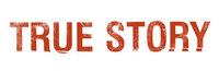 True Story - Spiel um Macht - Logo