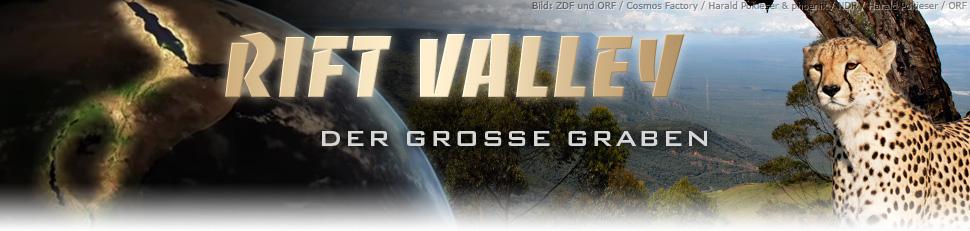 Afrikas Rift Valley - Der große Graben