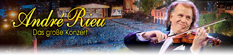 André Rieu - Das große Konzert