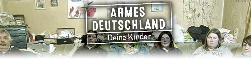 Armes Deutschland - Deine Kinder