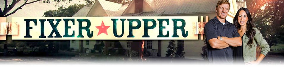 Fixer Upper | News, Termine, Streams auf TV Wunschliste