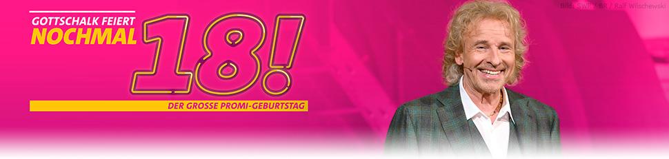 Gottschalk feiert: Nochmal 18! Der große Promigeburtstag