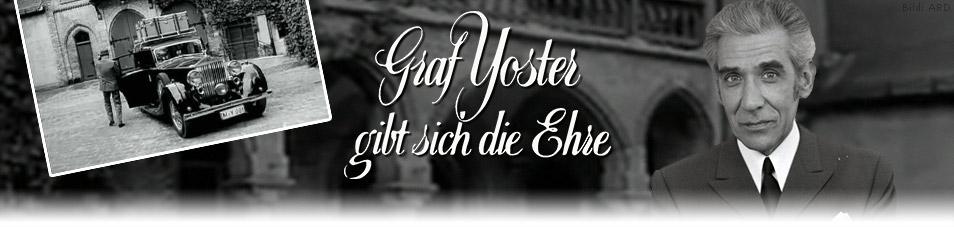 Graf Yoster gibt sich die Ehre