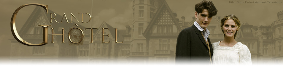 Grand Hotel Episodenguide Staffel