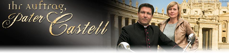 Ihr Auftrag, Pater Castell