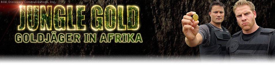 Die Schatzsucher: Goldjäger in Afrika