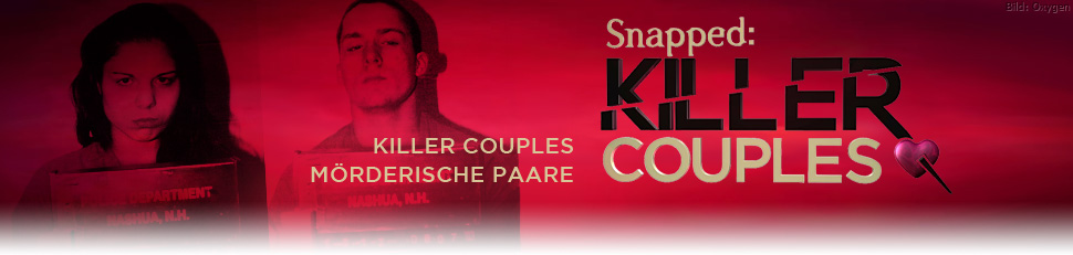 Killer Couples: Mörderische Paare
