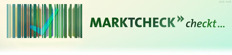 Marktcheck checkt ...