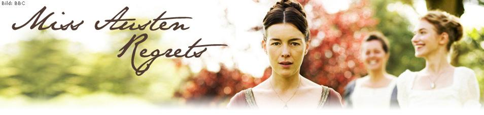Miss Austen Regrets - Die Liebe ihres Lebens