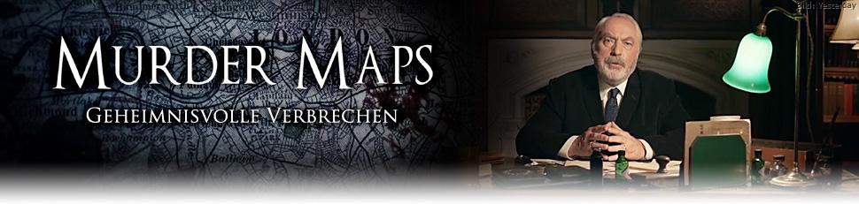 Murder Maps - Geheimnisvolle Verbrechen