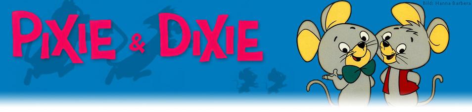 Pixie und Dixie