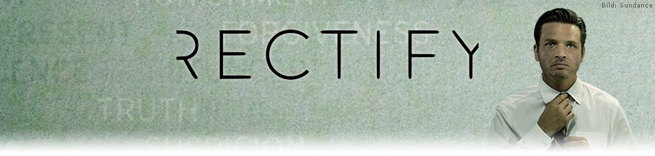 Rectify Episodenguide