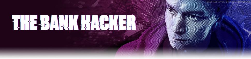 The Bank Hacker