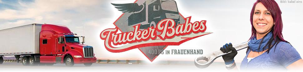 Trucker Babe Serie 2021 Sendetermine