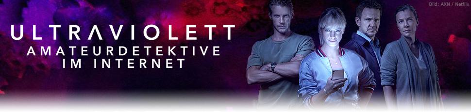 Ultraviolett News Termine Streams Auf Tv Wunschliste