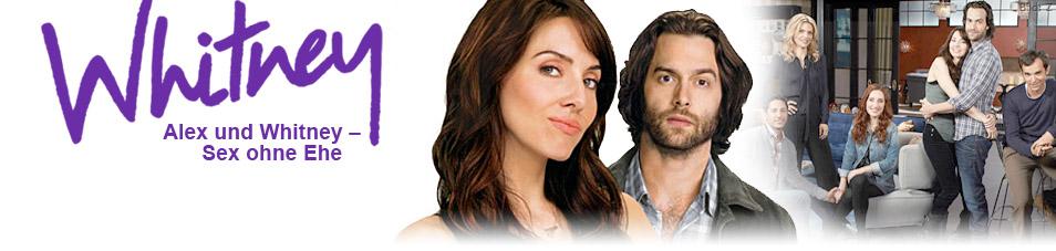 Alex und Whitney - Sex ohne Ehe