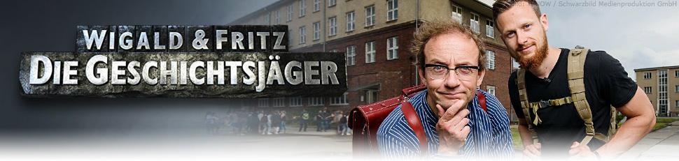 Wigald & Fritz - Die Geschichtsjäger