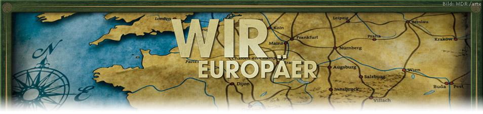 Wir Europäer!