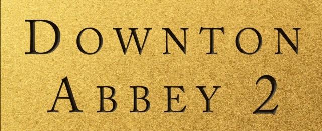 """""""Downton Abbey"""": Zweiter Kinofilm für Weihnachten bestätigt"""