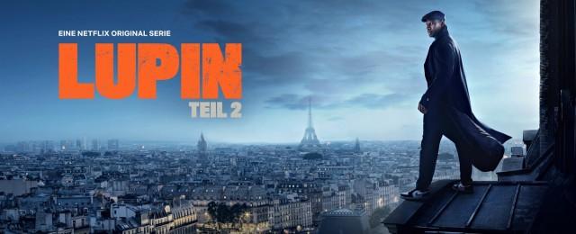 """""""Lupin"""": Starttermin und ausführlicher Trailer zur zweiten Staffelhälfte"""