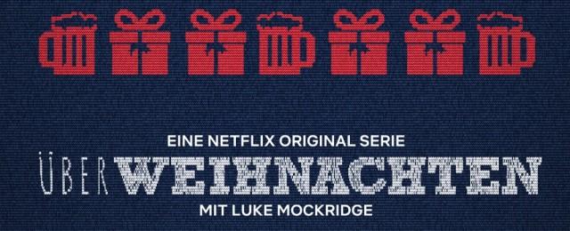 """""""ÜberWeihnachten"""": Netflix-Miniserie mit Luke Mockridge im November"""