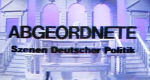 Abgeordnete - Szenen deutscher Politik