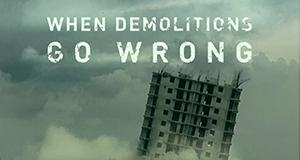 Abriss-Desaster: Wenn Sprengungen schiefgehen