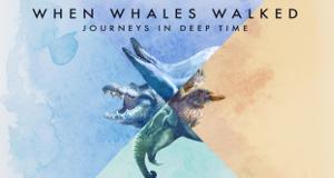 Als Wale laufen konnten - Eine Reise in die Vorzeit