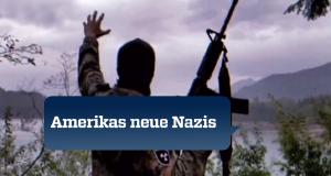 Amerikas neue Nazis