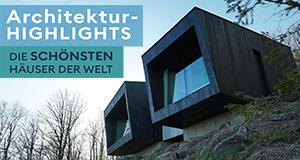 Architektur-Highlights: Die schönsten Häuser der Welt