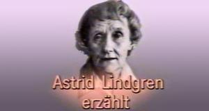 Astrid Lindgren erzählt