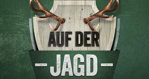 Auf der Jagd - Vom Pirschen & Hirschen