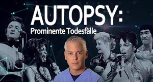 Autopsy - Prominente Todesfälle