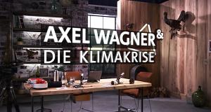Axel Wagner & die Klimakrise