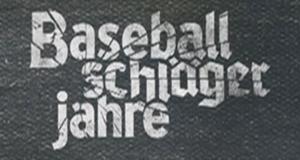Baseballschlägerjahre