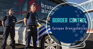 Border Control: Europas Grenzschützer