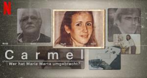 Carmel: Wer hat María Marta umgebracht?