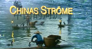 Chinas Ströme - Chinas Zukunft