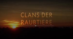 Clans der Raubtiere
