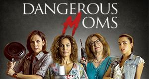 Dangerous Moms