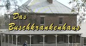 Das Buschkrankenhaus