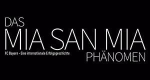 """Das """"Mia san mia"""" Phänomen"""
