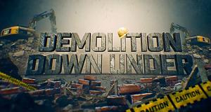 Demolition Down Under - Australiens Abreißer