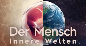 Der Mensch: Innere Welten