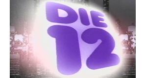 Die 12