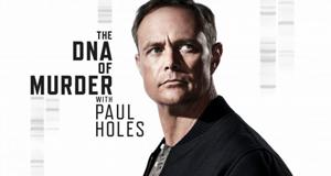 Die DNA eines Mordes - mit Paul Holes