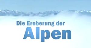 Die Eroberung der Alpen